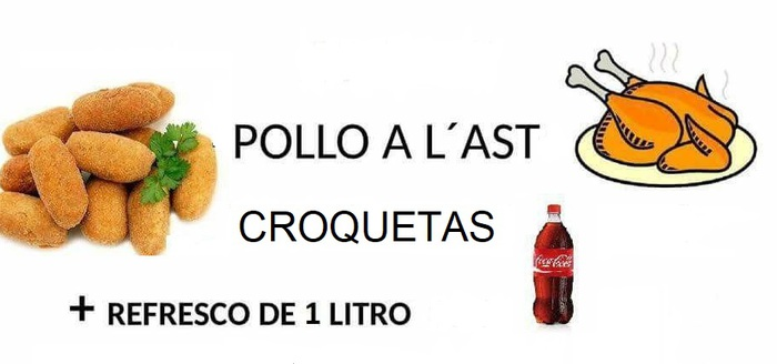 Pollo a l'ast  + Croquetas + Refresco