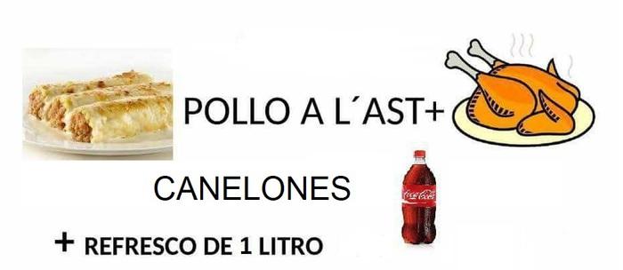 Pollo a l'ast  + Canelones + Refresco